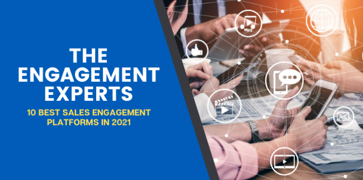 10 Best Sales Engagement Platforms in 2021