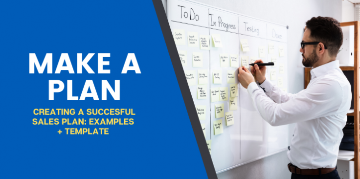 Creating a Successful Sales Plan: Examples + Template