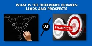 What Is The Difference Between Leads And Prospects