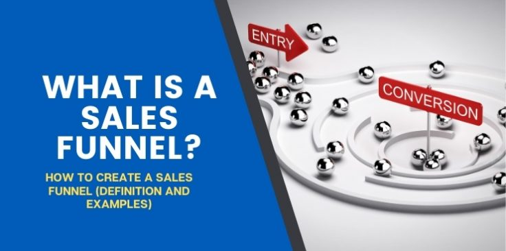 How To Create a Sales Funnel (Definition and Examples)