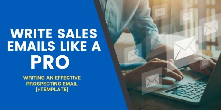 Writing an Effective Sales Prospecting Email [Templates]