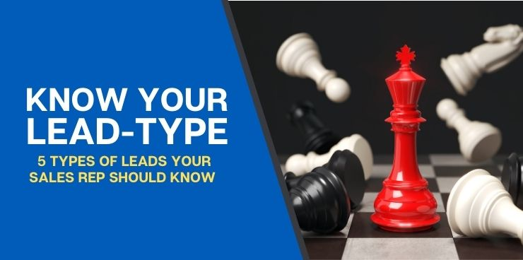 5 Types of Leads Your Sales Rep Should Know