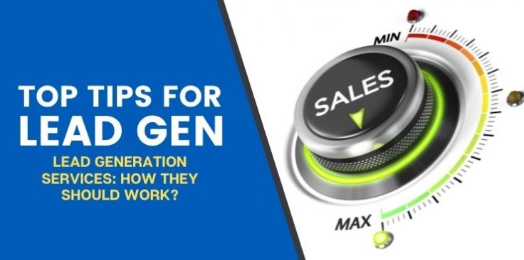 Lead Generation Services: How They Should Work