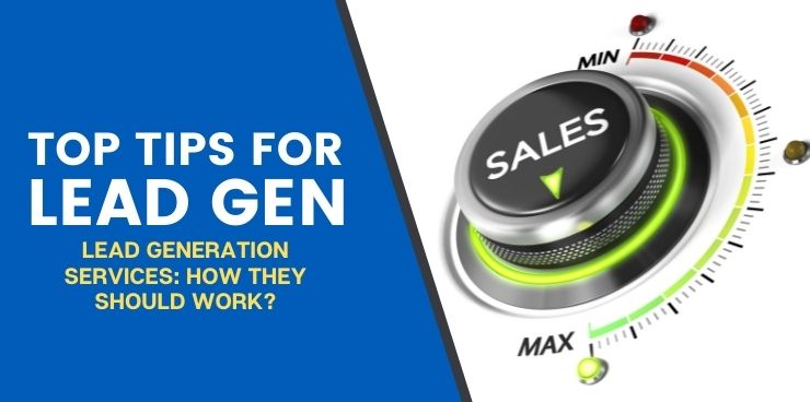 Lead Generation Services How They Should Work