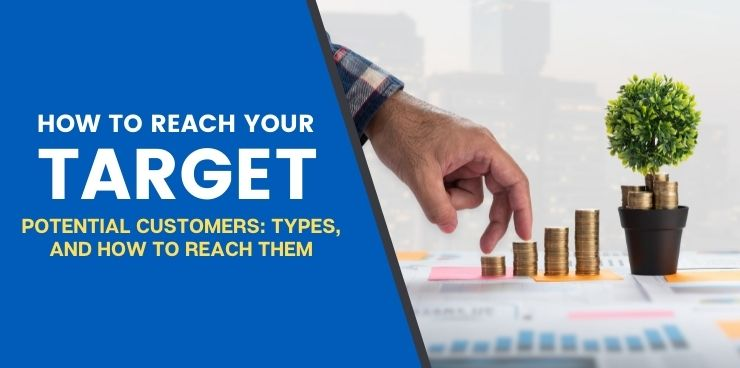 Potential Customers Types and How to Reach Them