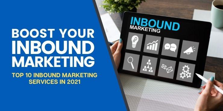 Top 10 Inbound Marketing Services in 2021