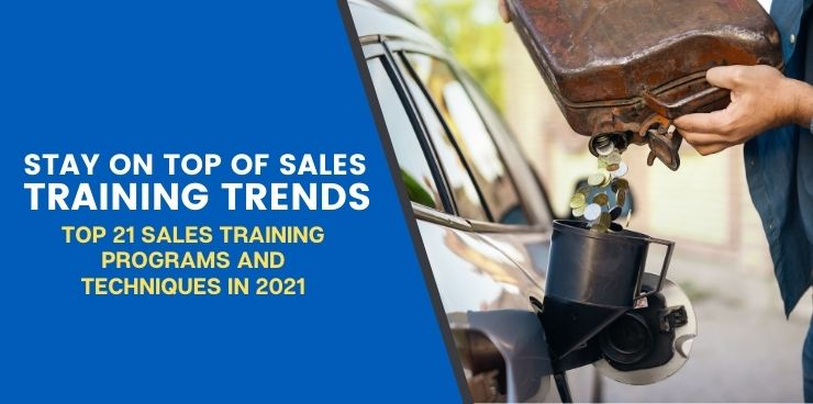 Top 21 Sales Training Programs and Techniques In 2021