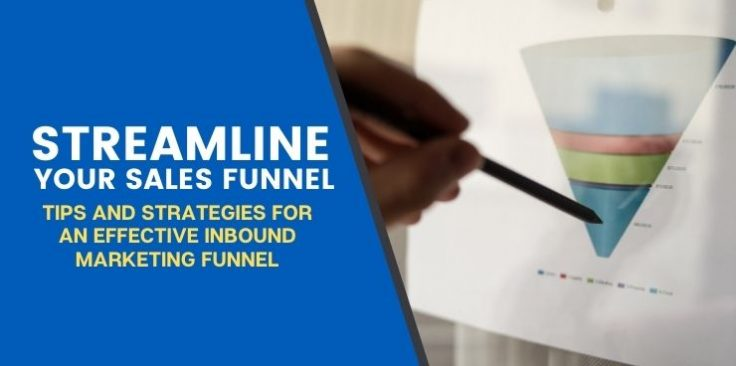 Tips and Strategies for an Effective Inbound Marketing Funnel