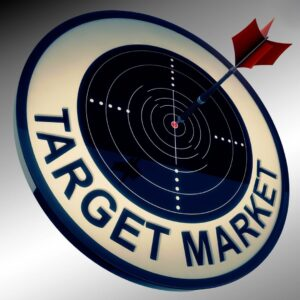 Understand the nature of your target market