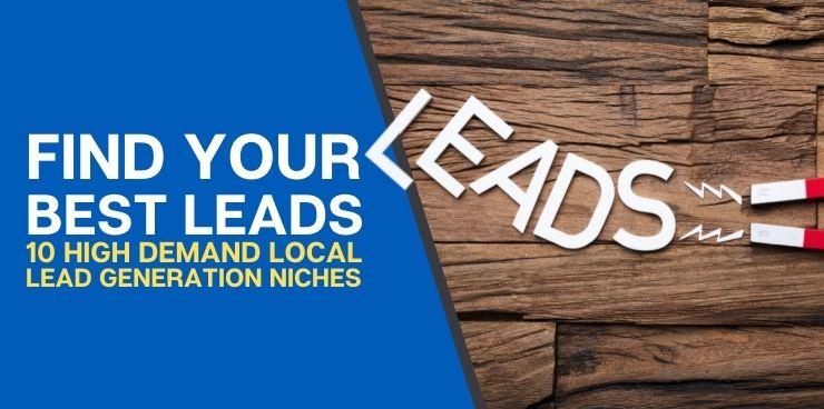 10 High Demand Local Lead Generation Niches