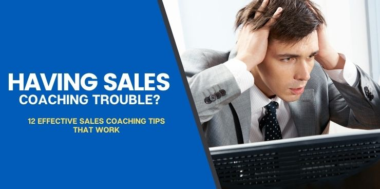 12 Effective Sales Coaching Tips That Work