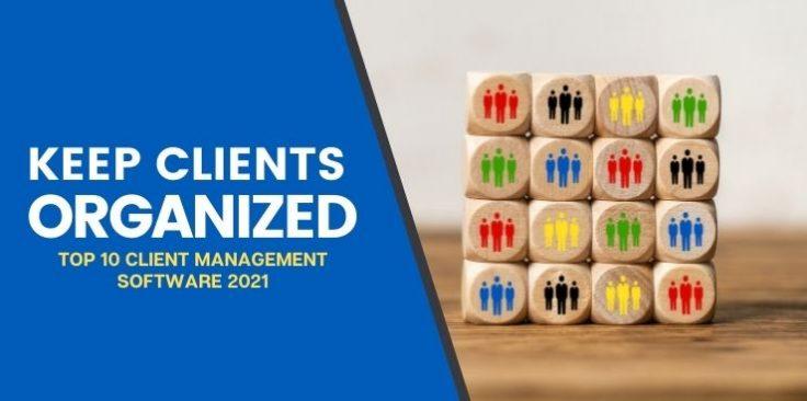 Top 10 Client Management Software 2021