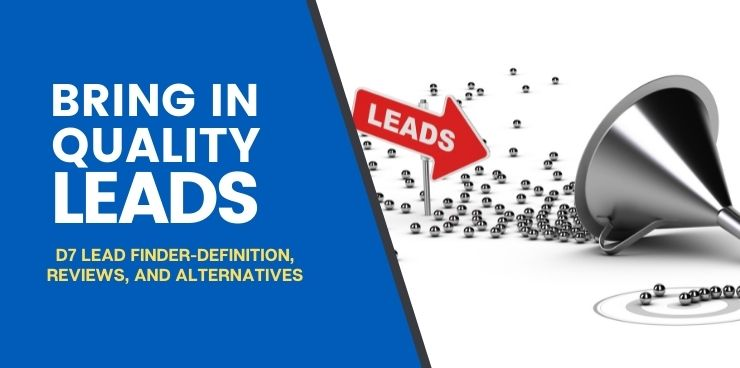 D7 Lead Finder-Definition, Reviews, and Alternatives