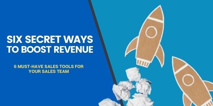 6 Must-Have Sales Tools for Your Sales Team