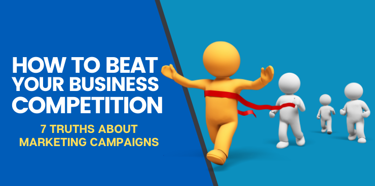 7 Truths About Marketing Campaigns