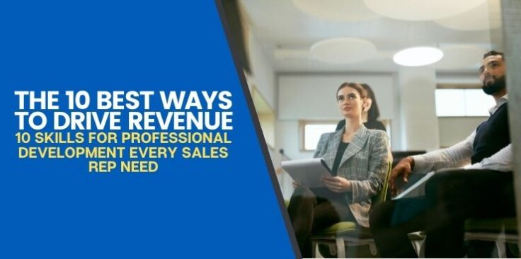10 Skills for Professional Development Every Sales Rep Needs