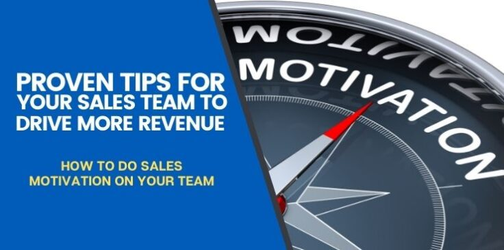 How to Do Sales Motivation on Your Team