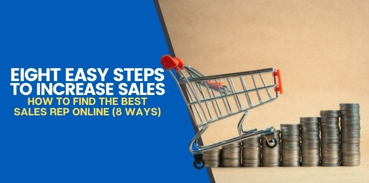 How to Find The Best Sales Rep Online (8 Ways)