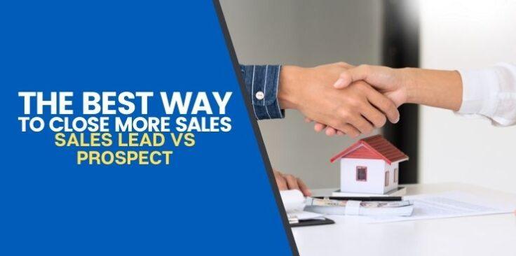 Sales Lead vs Prospect