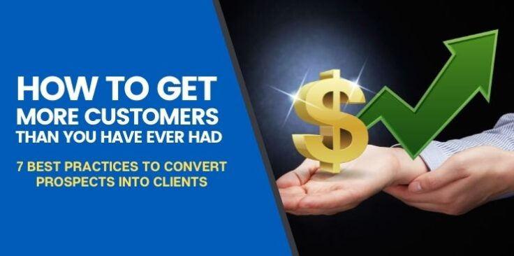 7 Best Practices to Convert Prospects Into Clients