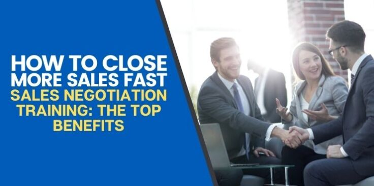 Sales Negotiation Training: The Top Benefits
