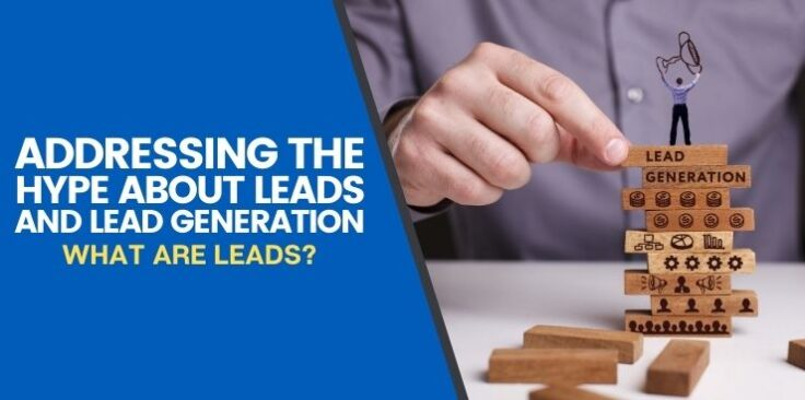 What Are Leads?
